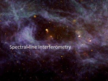Spectral-‐line Interferometry