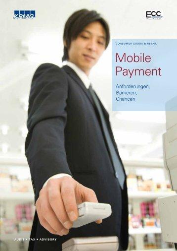 Mobile Payment. Anforderungen, Barrieren, Chancen. - KPMG