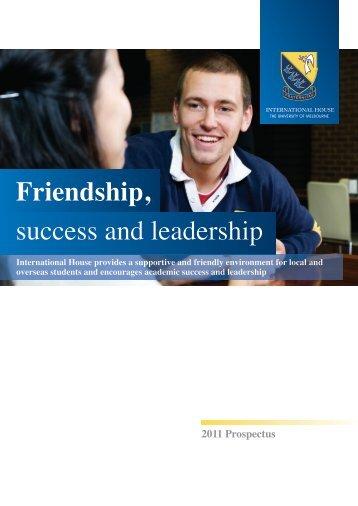 Friendship, success and leadership - International House ...