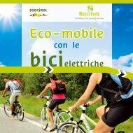 Eco-mobile con le bici elettriche - Ratschings