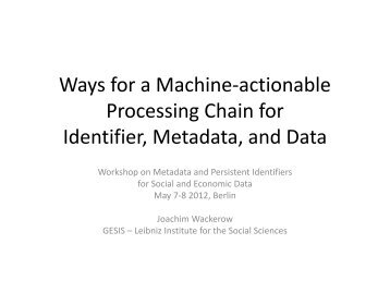 A machine-actionable processing chain for identifier ... - RatSWD