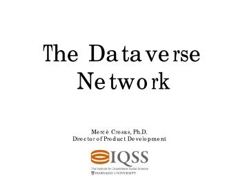 Sharing Data with the DataVerse Network (DVN) - RatSWD