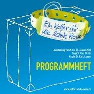 0 2013 Programmheft Koffer letzte Reise Luzern - Evangelisch ...