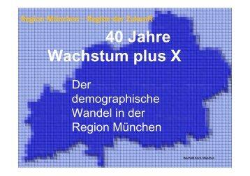 40 Jahre Wachstum plus X - Regionaler Planungsverband München