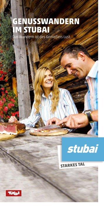 Genusswandern im stubai - Familien & Vitalhotel Auenhof