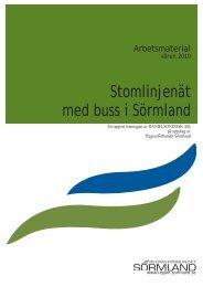Här kan du läsa rapporten Stomlinjenät med buss i Sörmland.