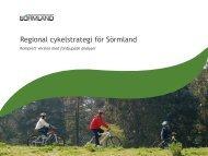 Regional cykelstrategi för Sörmland, komplett version med ...