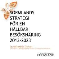 Sörmlands strategi för en hållbar besöksnäring 2013-2023