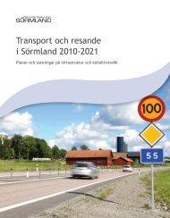 Transport och resande i Sörmland 2010-2021 - Regionförbundet ...