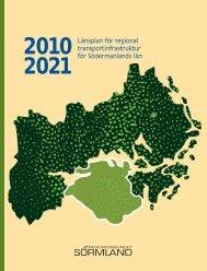 Länstransportplan 2010-2021 - Regionförbundet Sörmland