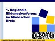 1. Regionale Bildungskonferenz MK, 06.04.2011, Forum BK Iserlohn