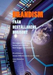 BRANDISM – Från beställarens horisont - Region Dalarna