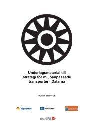 Underlagsmaterial till strategi för miljöanpassade ... - Region Dalarna