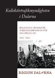 Förslaget går nu ut på remiss - Region Dalarna