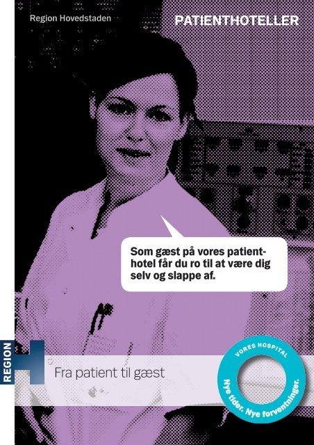 PATIENTHOTELLER Fra patient til gæst - Region Hovedstaden