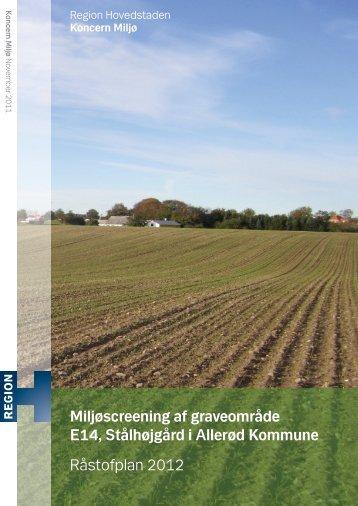 Miljøscreening af graveområde E14, Stålhøjgård i Allerød Kommune ...