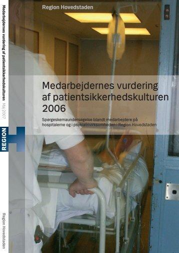 Medarbejdernes vurdering af patientsikkerhedskulturen 2006
