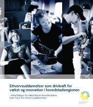 Erhvervsuddannelser som drivkraft for vækst og innovation i ...