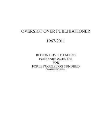 oversigt over publikationer 1967-2011 - Region Hovedstaden