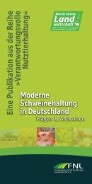Moderne Schweinehaltung in Deutschland. Fragen und Antworten