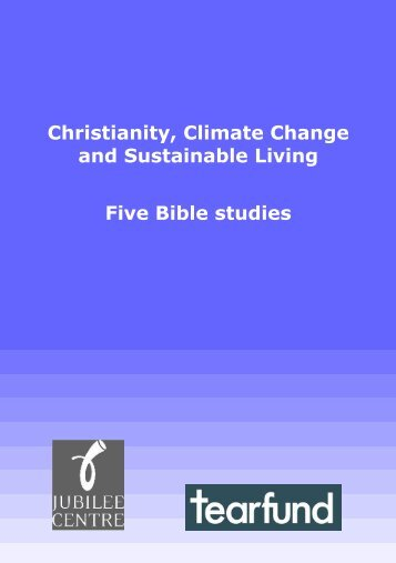 Christianity, Climate change and Sustainable Living ... - Jubilee Centre