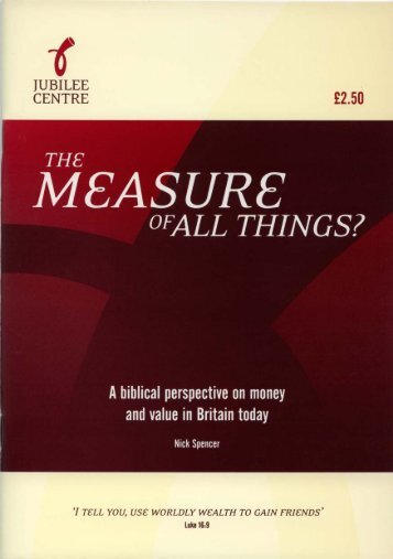 The Measure of All Things? - Jubilee Centre