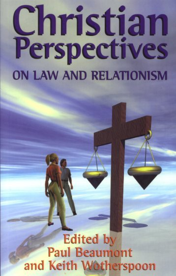 Christian Perspectives on Law and Relationism - Jubilee Centre