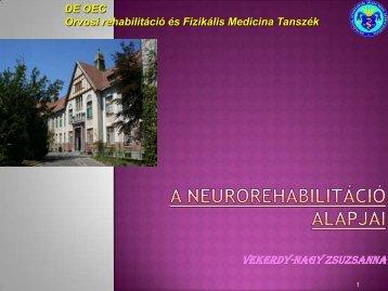 A NEUROREHABILITÁCIÓ ALAPJAI - Rehabilitációs Tanszék