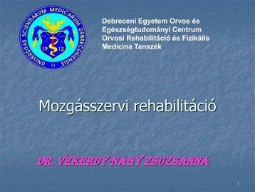Rehabilitációs Tanszék - Debreceni Egyetem, Orvos- és ...