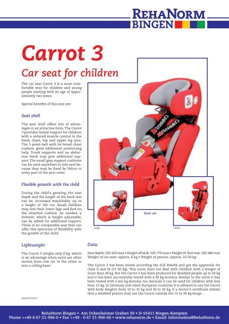 Wondrous Carrot 3 Car Seat For Children Rehanorm Bingen Gmbh Ibusinesslaw Wood Chair Design Ideas Ibusinesslaworg