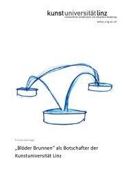 """""""Blöder Brunnen"""" als Botschafter der Kunstuniversität Linz - reichl ..."""