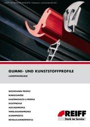 guMMi- und KunststoffProfile - REIFF Technische Produkte