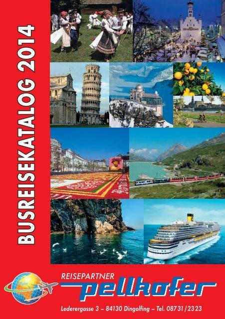 Download (PDF / 10 MB) - Reisepartner Pellkofer