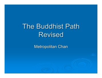 The Buddhist Path Revised
