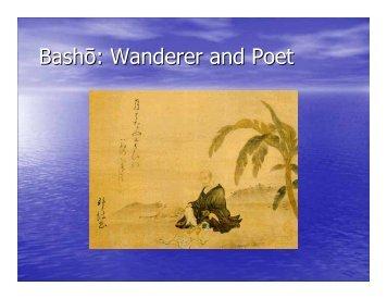 Bashō: Wanderer and Poet