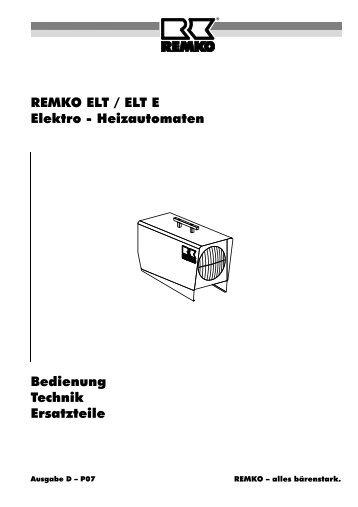 REMKO ELT / ELT E Elektro - Heizautomaten Bedienung Technik ...