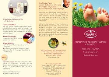 Fachseminare Biologische Fußpflege in Berlin 2012 - Remmele ...
