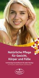 Natürliche Pflege für Gesicht, Körper und Fuß - Remmele Propolis