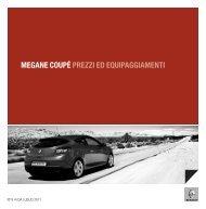 MEGANE COUPÉ PREZZI ED EQUIPAGGIAMENTI - Renault