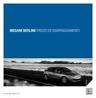 MEGANE BERLINE PREZZI ED EQUIPAGGIAMENTI - Renault