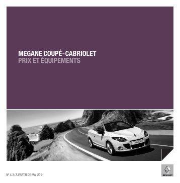 MEGANE COUPÉ-CABRIOLET PRIX ET É QUIPEMENTS - Renault