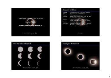 Total Solar Eclipse – July 22, 2009 Imaging Results Hartmut Renken ...