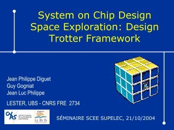 System on Chip Design Space Exploration: Design Trotter Framework