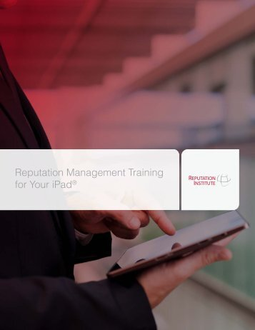 Reputation Management Training for Your iPad® - Reputation Institute