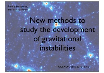 The development of gravitational instabilities - RESCEU