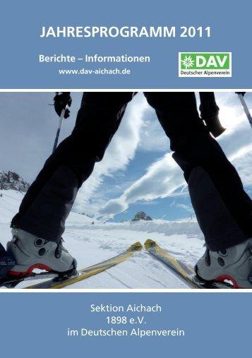jahresprogramm 2011 - Sektion Aichach 1898 ev im Deutschen ...