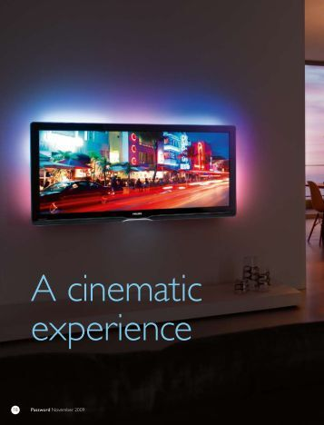 A cinematic experience - Philips Research