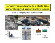 Pennsylvania's Marcellus Shale Gas - Penn State University