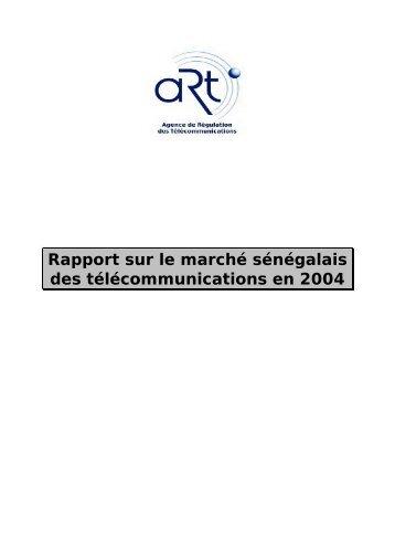Rapport sur le marché sénégalais des télécommunications en 2004