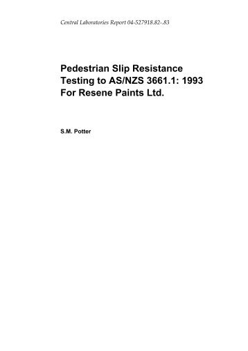 Pedestrian Slip Resistance Testing to AS/NZS 3661.1 ... - Resene